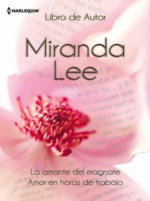 cover image of La amante del magnate/Amor en horas de trabajo