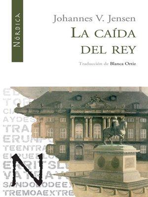 cover image of La caída del Rey