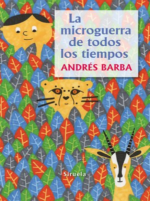 cover image of La microguerra de todos los tiempos