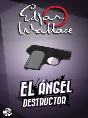 cover image of El ángel destructor