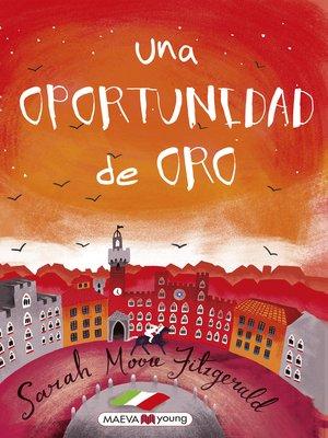 cover image of Una oportunidad de oro