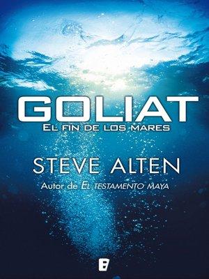 cover image of Goliat. El fin de los mares