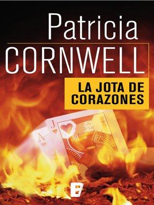 cover image of La jota de corazones (Doctora Kay Scarpetta 3)