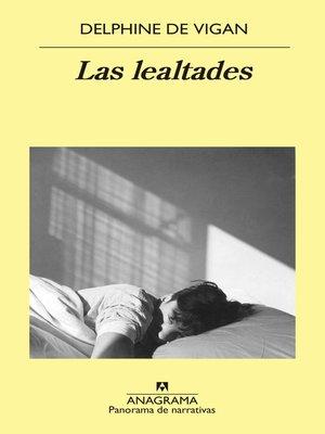 cover image of Las lealtades