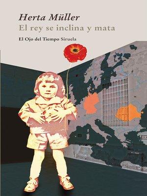 cover image of El rey se inclina y mata