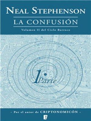 cover image of La confusión (Libro 1)