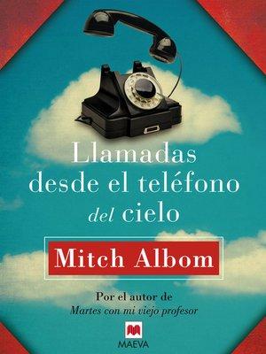 cover image of Llamadas desde el teléfono del cielo