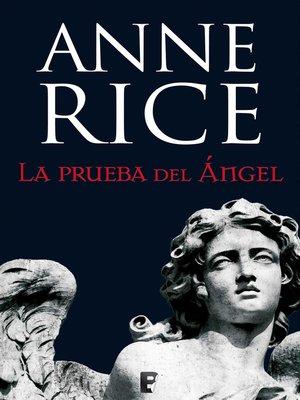 cover image of La prueba del Ángel (Crónicas Angélicas 2)