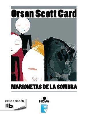 cover image of Marionetas de la sombra (Saga de la Sombra de Ender 3)
