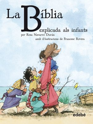 cover image of La BÍBLIA explicada als infants