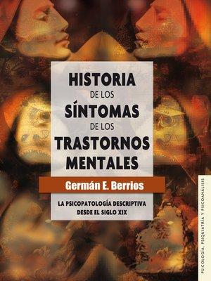 cover image of Historia de los síntomas de los trastornos mentales
