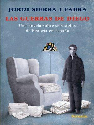 cover image of Las guerras de Diego