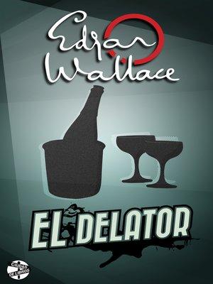 cover image of El delator