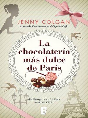 cover image of La chocolatería más dulce de París