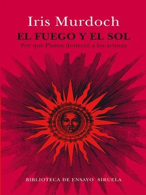 cover image of El fuego y el sol
