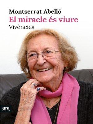 cover image of El miracle és viure