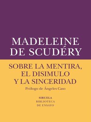 cover image of Sobre la mentira, el disimulo y la sinceridad