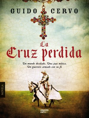 cover image of La cruz perdida