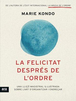 cover image of La felicitat després de l'ordre