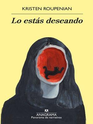 cover image of Lo estás deseando