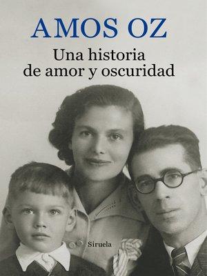 cover image of Una historia de amor y oscuridad
