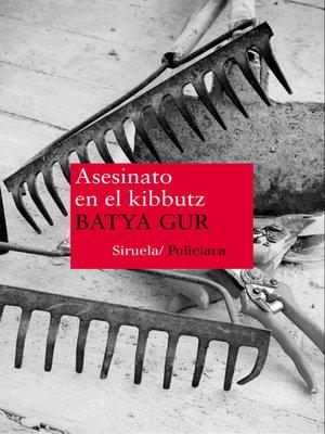 cover image of Asesinato en el kibbutz