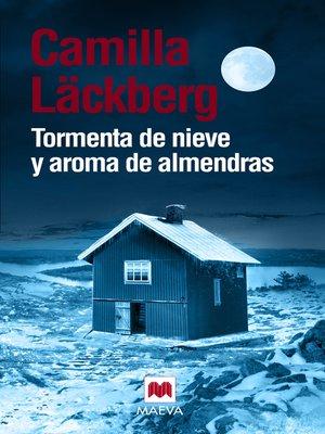 cover image of Tormenta de nieve y aroma de almendras