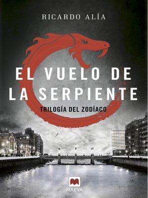 cover image of El vuelo de la serpiente