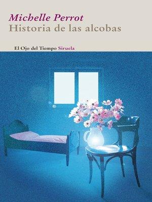 cover image of Historia de las alcobas