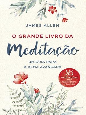 cover image of O Grande Livro da Meditação