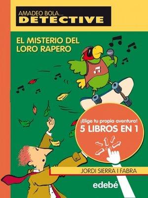 cover image of El misterio del loro rapero