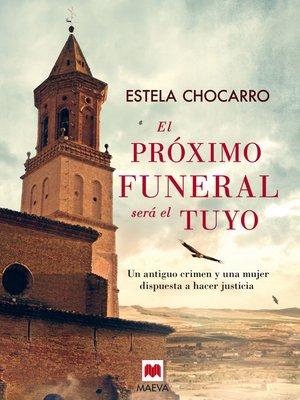 cover image of El próximo funeral será el tuyo