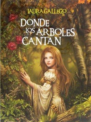 cover image of Donde los árboles cantan