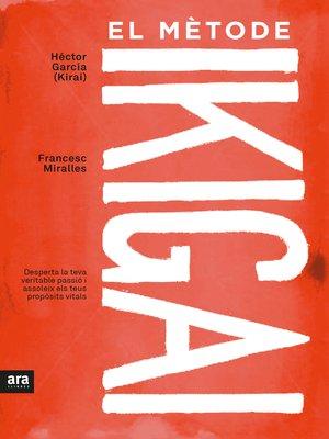 cover image of El mètode ikigai