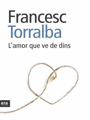 cover image of L'amor que ve de dins
