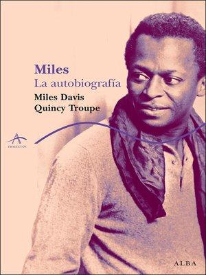 cover image of Miles. La autobiografía