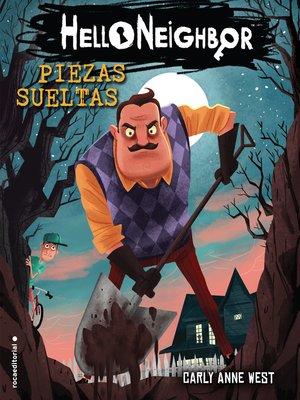 cover image of Piezas sueltas. Hello Neighbor 1