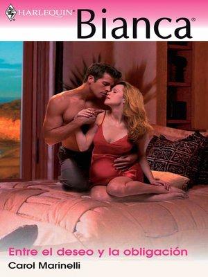 cover image of Entre el deseo y la obligación