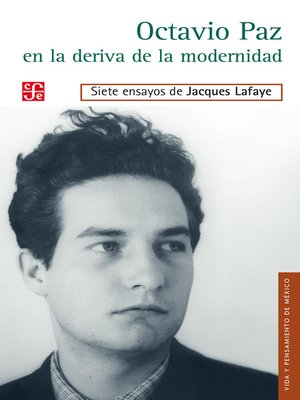 cover image of Octavio Paz en la deriva de la modernidad