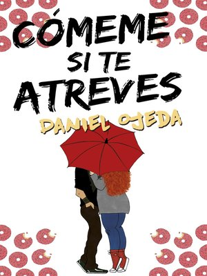 cover image of Cómeme si te atreves