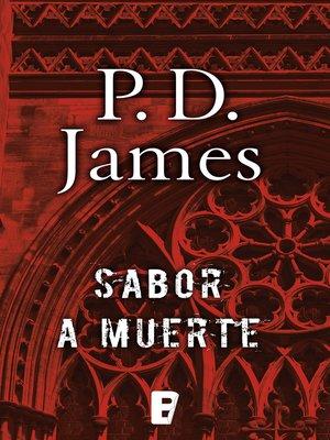 cover image of Sabor a muerte (Adam Dalgliesh 7)