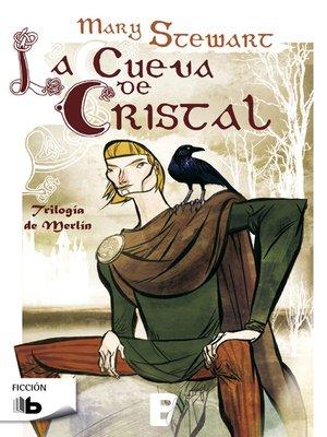 cover image of La cueva de cristal (Trilogía de Merlín 1)