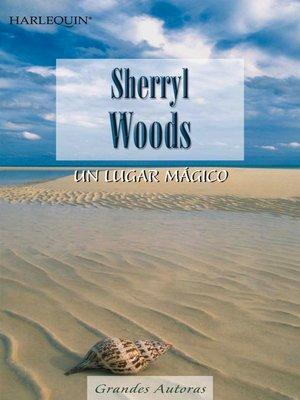 cover image of Un lugar mágico