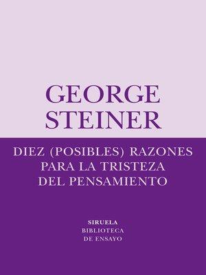 cover image of Diez (posibles) razones para la tristeza del pensamiento
