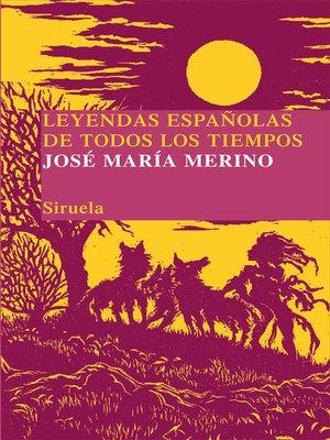 cover image of Leyendas españolas de todos los tiempos