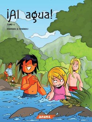 cover image of ¡Al agua!