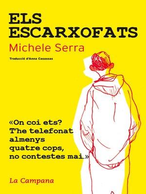 cover image of Els escarxofats
