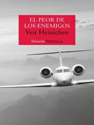 cover image of El peor de los enemigos