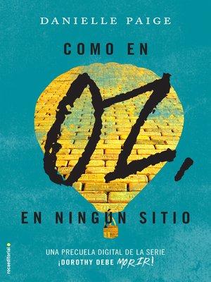 cover image of Como en Oz, en ningún sitio