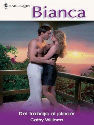 cover image of Del trabajo al placer